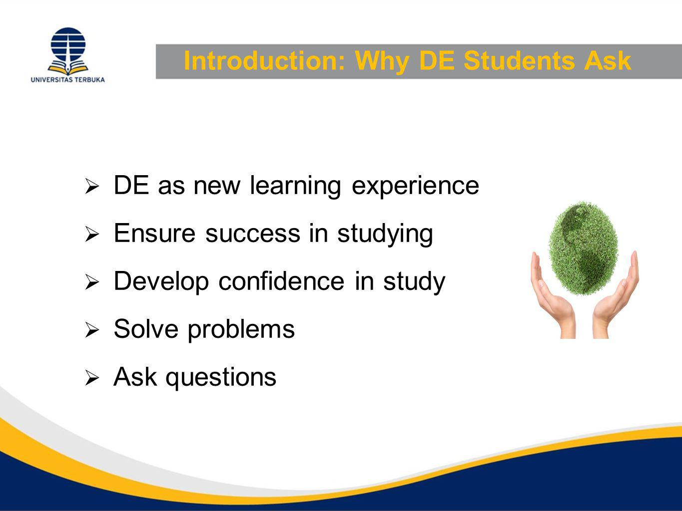Introduction: Why DE Students Ask