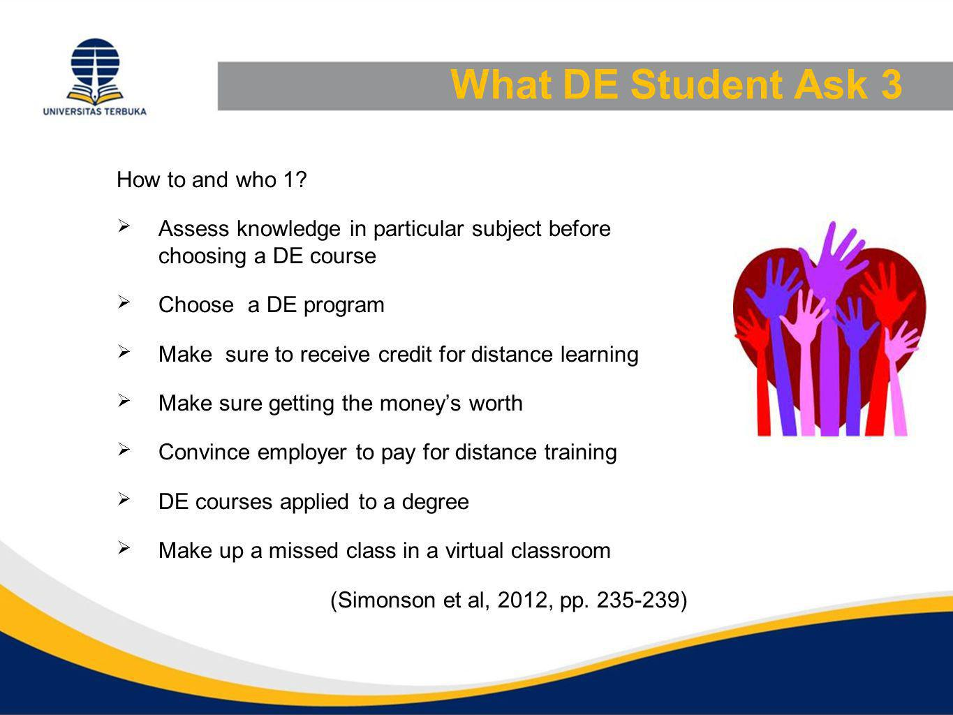 What DE Student Ask 3 How to and who 1