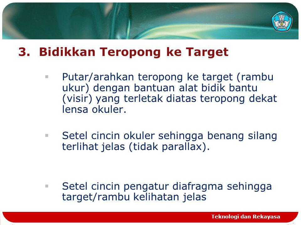 3. Bidikkan Teropong ke Target