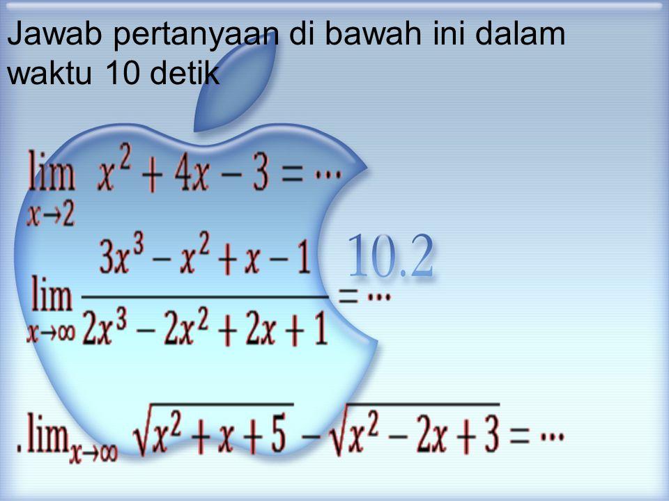 Jawab pertanyaan di bawah ini dalam waktu 10 detik