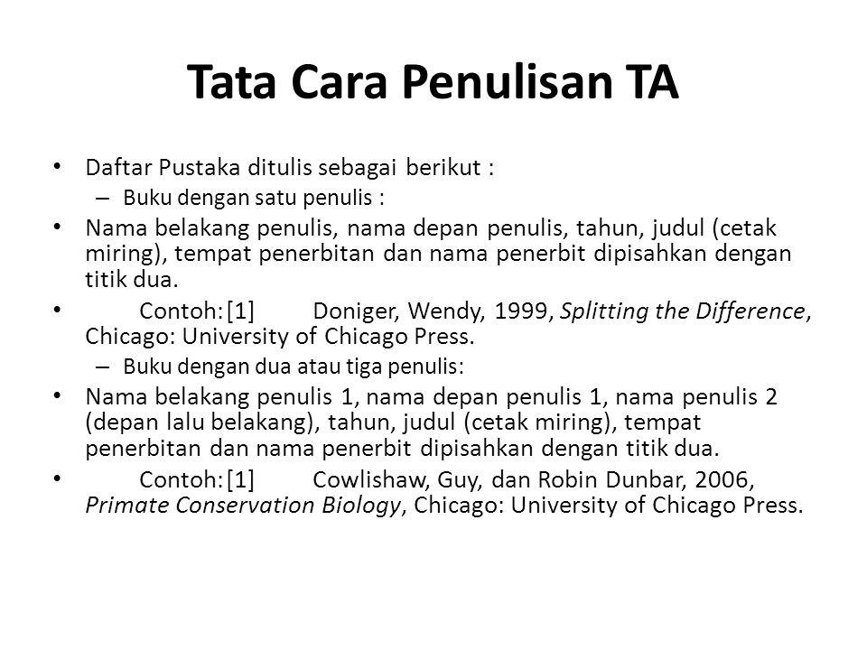 Tata Cara Penulisan TA Daftar Pustaka ditulis sebagai berikut :