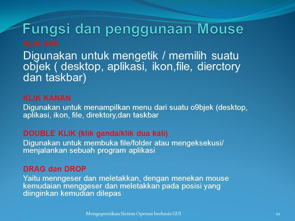 Fungsi dan penggunaan Mouse