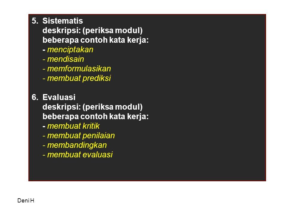 deskripsi: (periksa modul) beberapa contoh kata kerja: - menciptakan