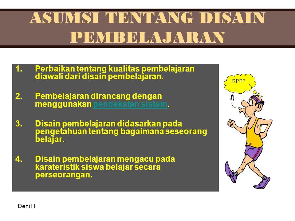 ASUMSI TENTANG DISAIN PEMBELAJARAN