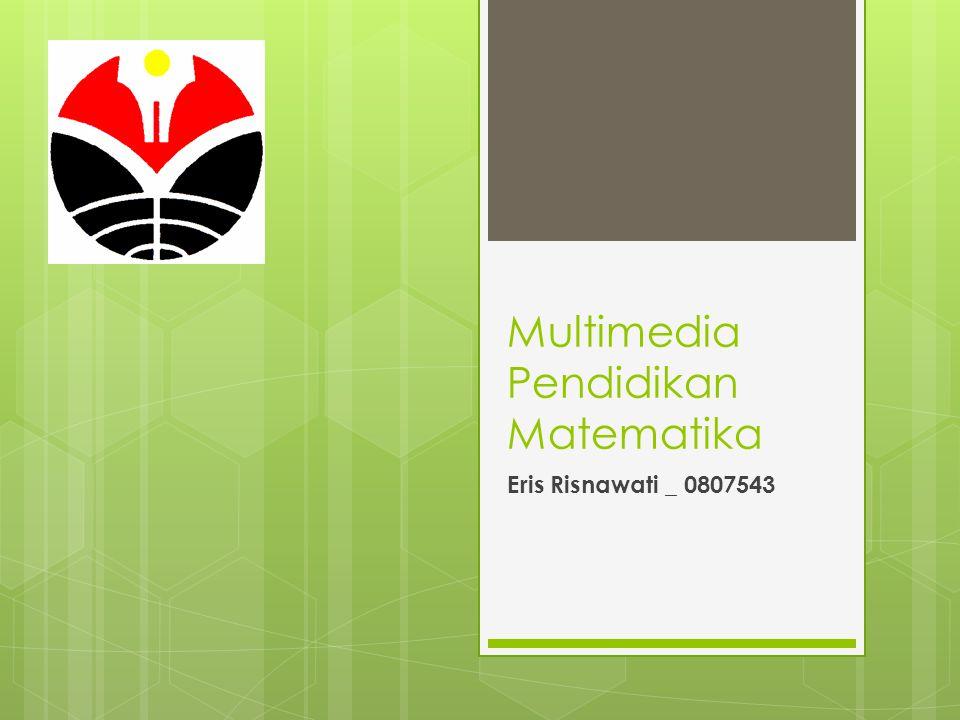 Multimedia Pendidikan Matematika