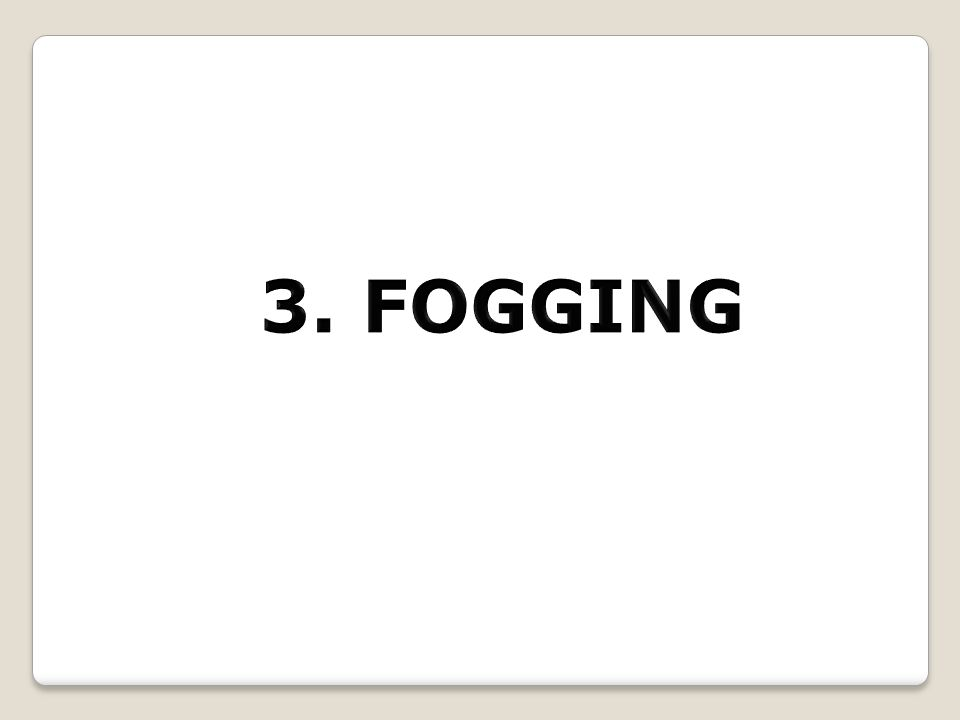 3. FOGGING