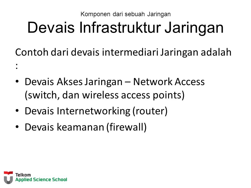 Komponen dari sebuah Jaringan Devais Infrastruktur Jaringan