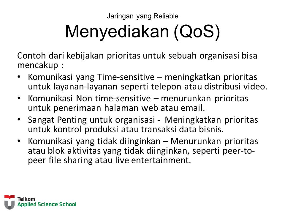 Jaringan yang Reliable Menyediakan (QoS)