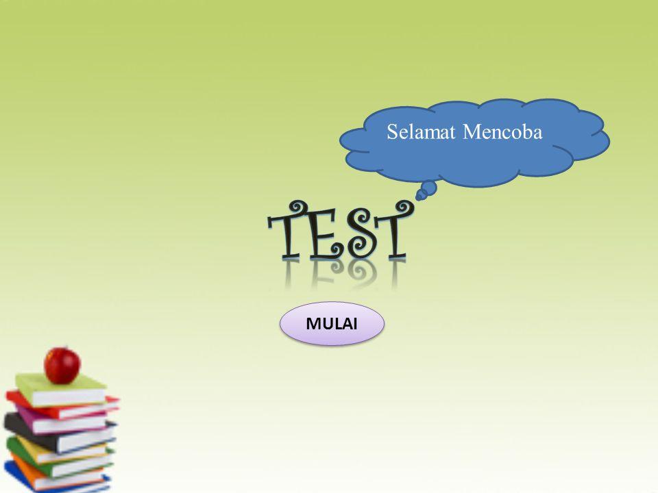 Selamat Mencoba TEST MULAI