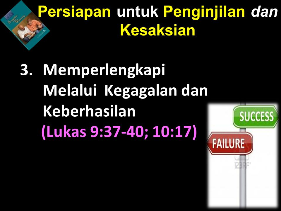 Persiapan untuk Penginjilan dan Kesaksian