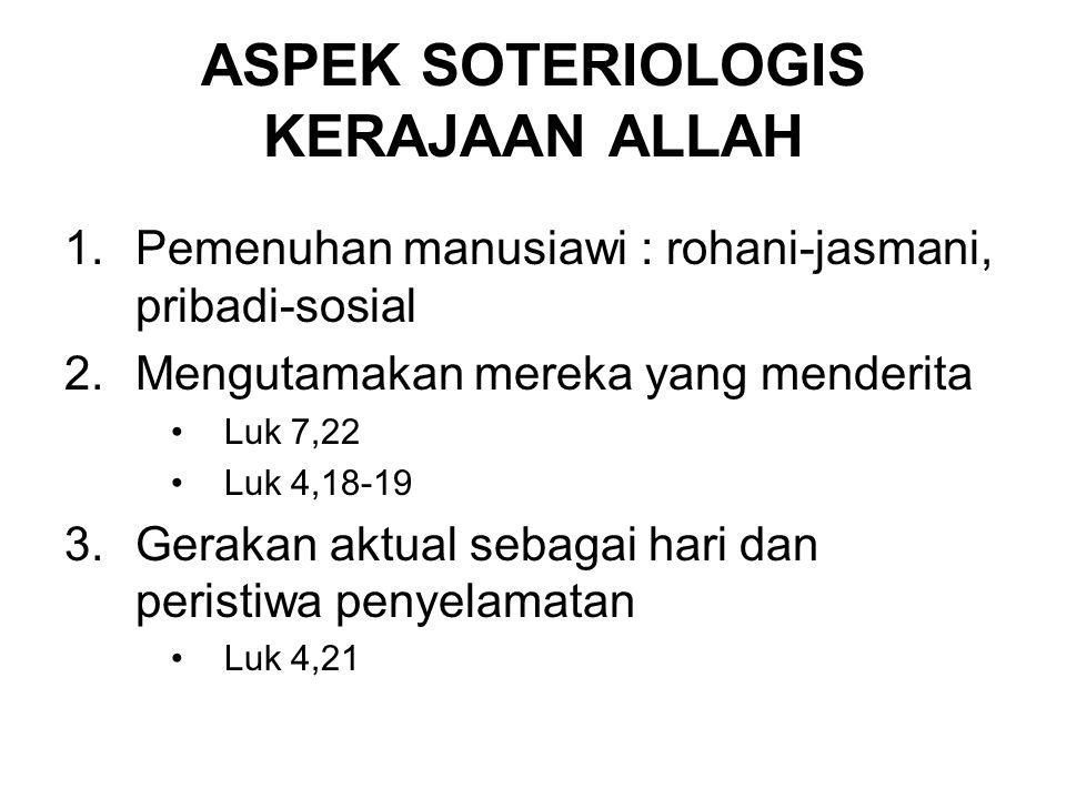 ASPEK SOTERIOLOGIS KERAJAAN ALLAH