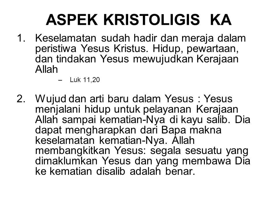 ASPEK KRISTOLIGIS KA