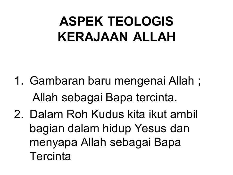ASPEK TEOLOGIS KERAJAAN ALLAH
