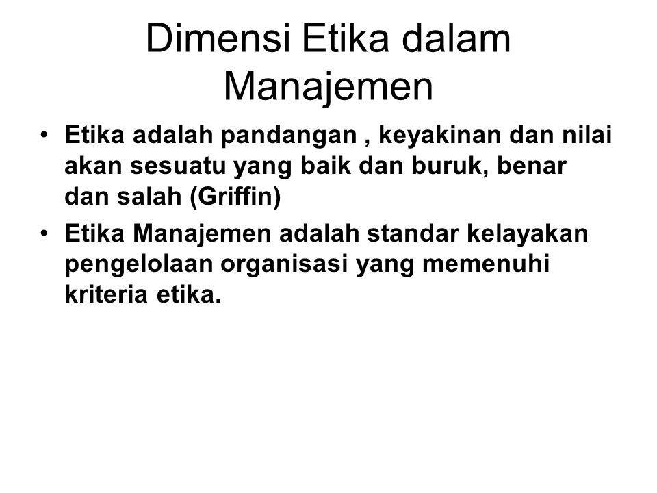 Dimensi Etika dalam Manajemen