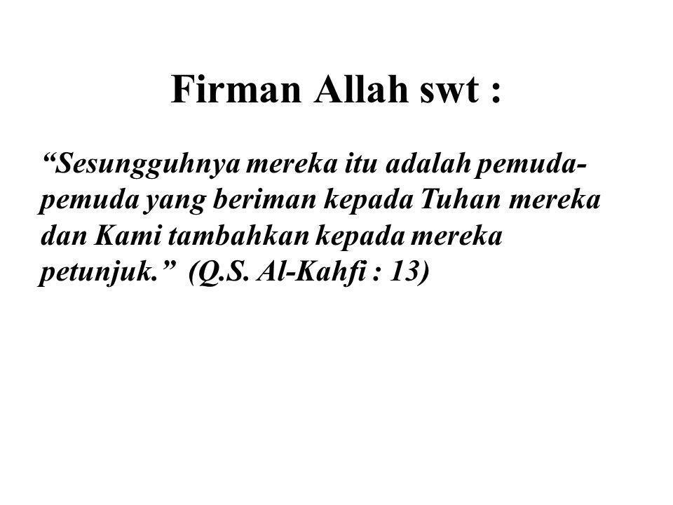 Firman Allah swt :