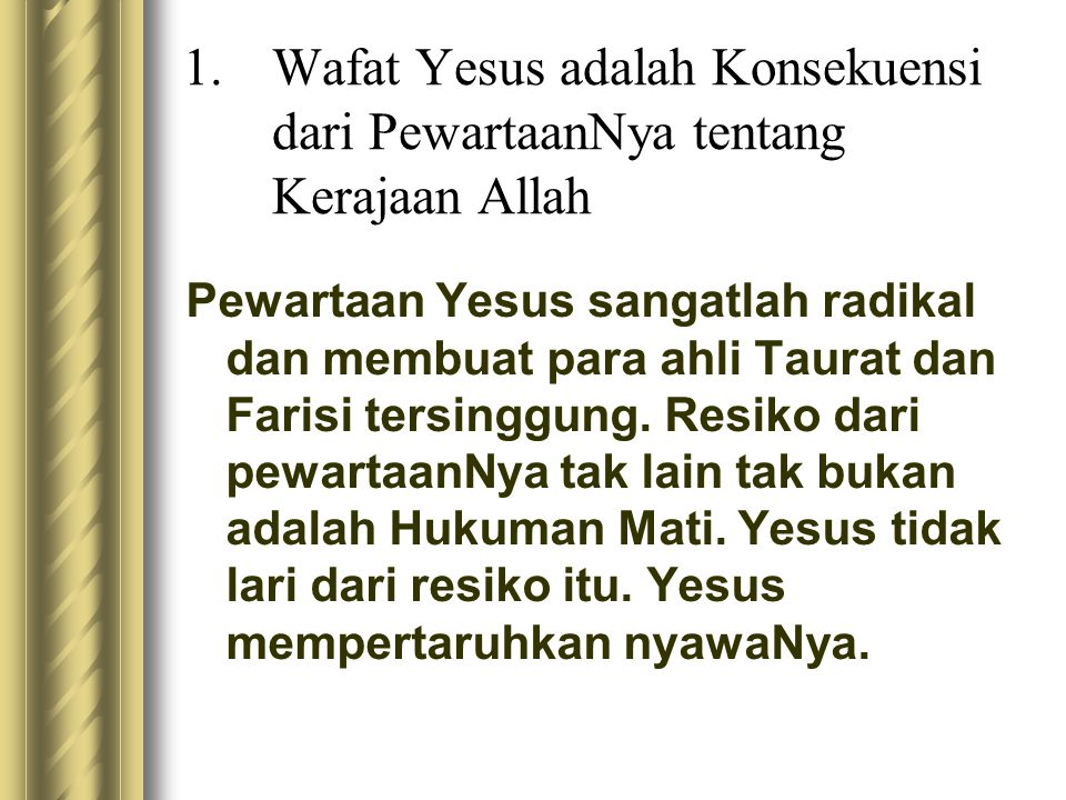 Wafat Yesus adalah Konsekuensi dari PewartaanNya tentang Kerajaan Allah