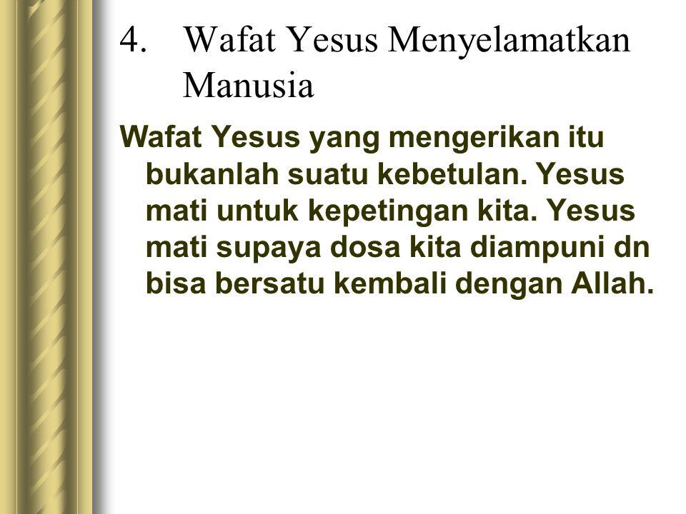 Wafat Yesus Menyelamatkan Manusia