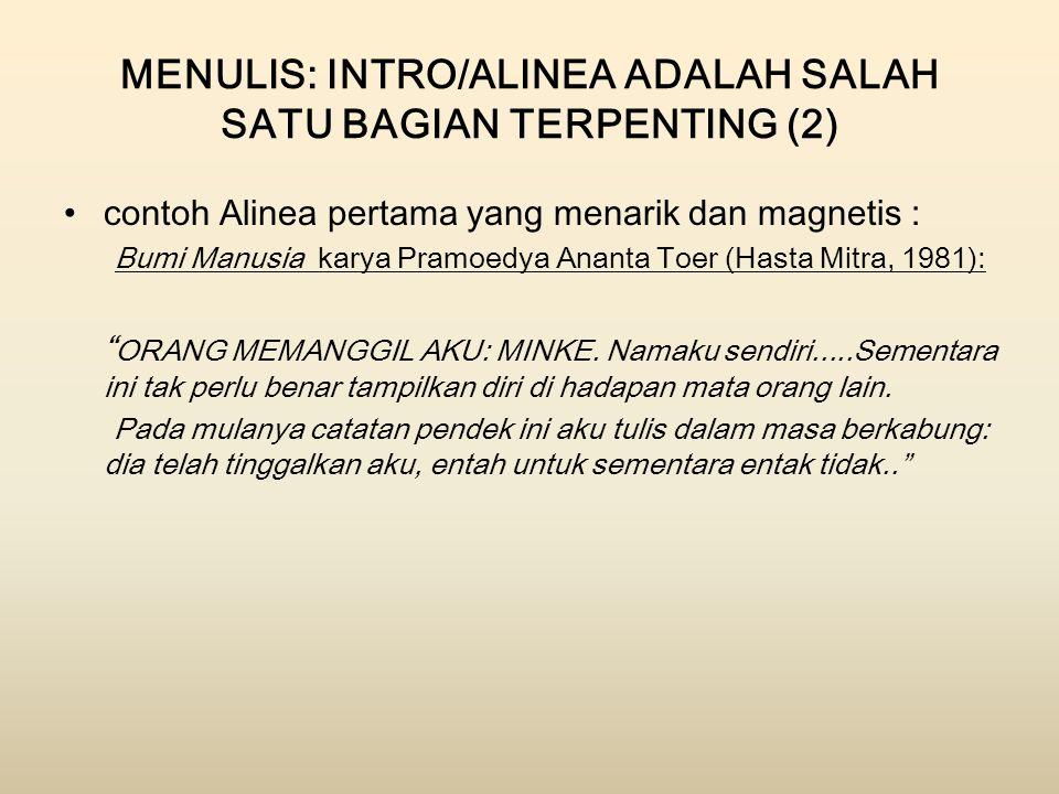 MENULIS: INTRO/ALINEA ADALAH SALAH SATU BAGIAN TERPENTING (2)