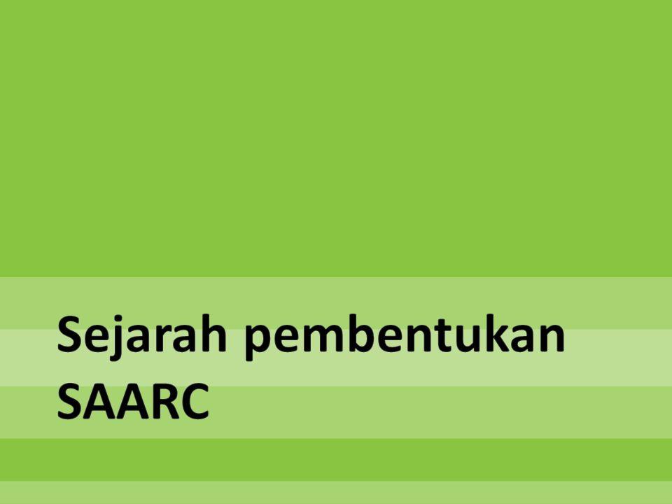 Sejarah pembentukan SAARC