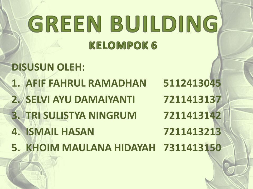 GREEN BUILDING KELOMPOK 6