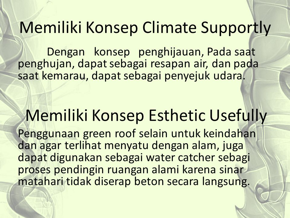Memiliki Konsep Climate Supportly