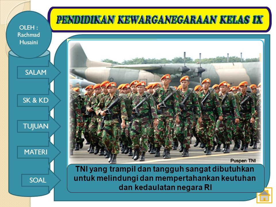 TNI yang trampil dan tangguh sangat dibutuhkan