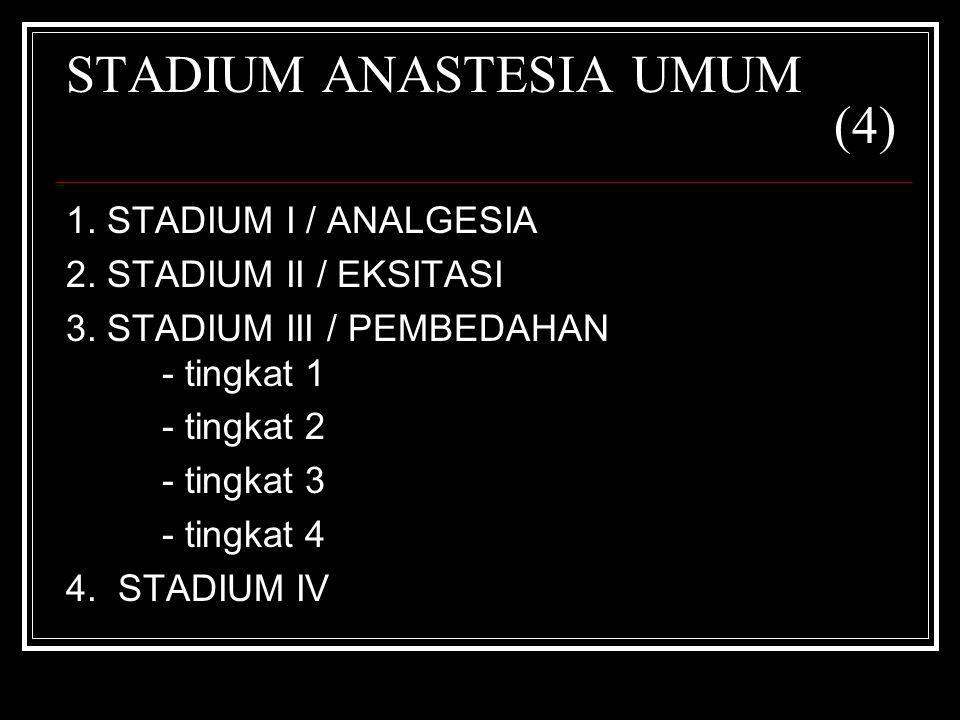 STADIUM ANASTESIA UMUM (4)