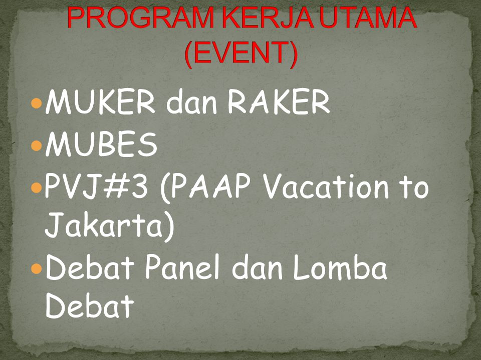 PROGRAM KERJA UTAMA (EVENT)