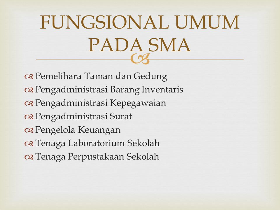FUNGSIONAL UMUM PADA SMA
