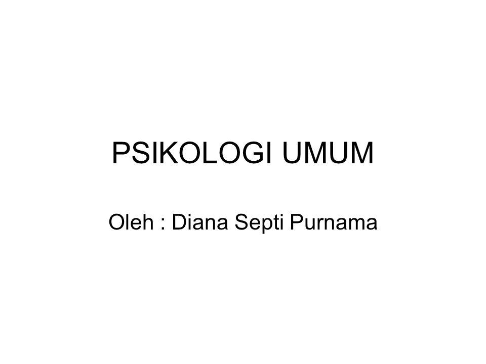 Oleh : Diana Septi Purnama