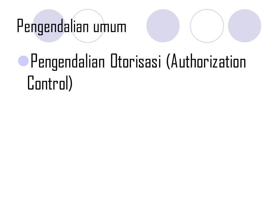 Pengendalian Otorisasi (Authorization Control)