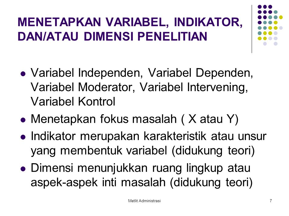MENETAPKAN VARIABEL, INDIKATOR, DAN/ATAU DIMENSI PENELITIAN