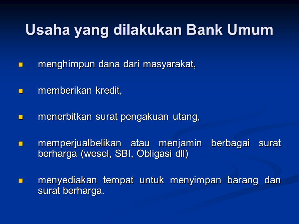 Usaha yang dilakukan Bank Umum