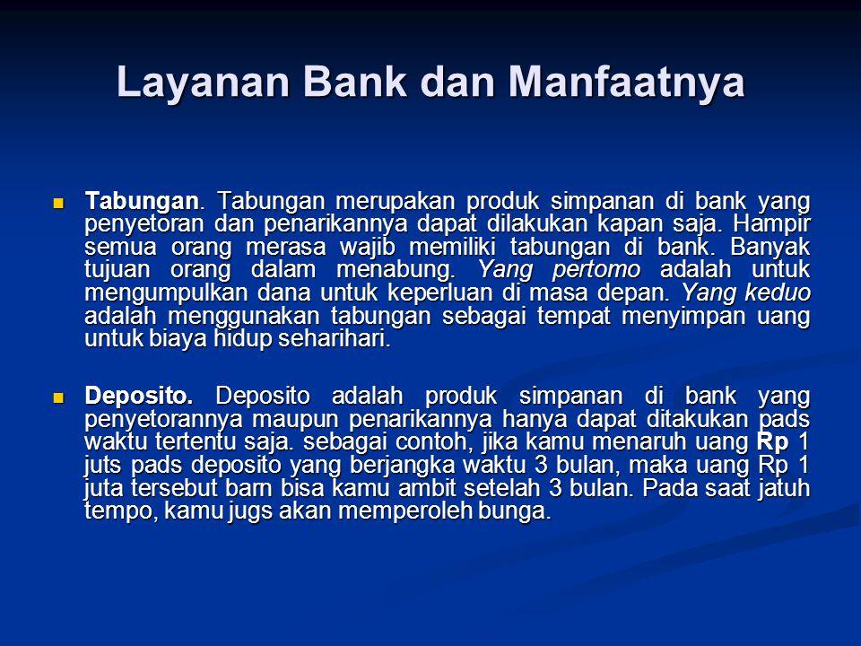 Layanan Bank dan Manfaatnya