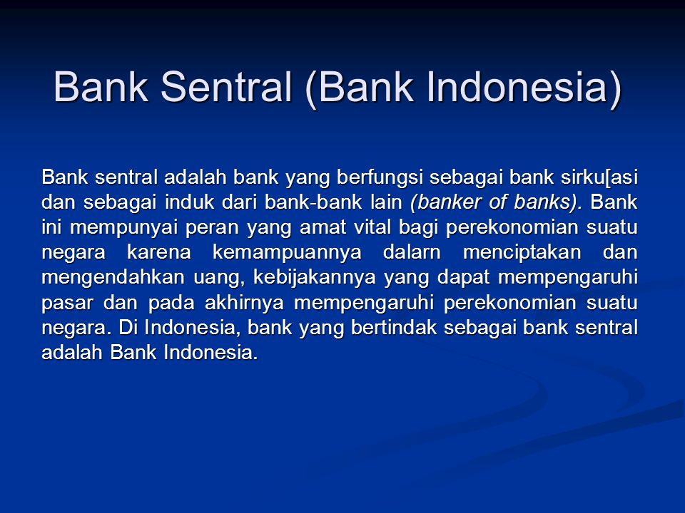 Bank Sentral (Bank Indonesia)