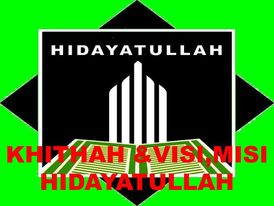 KHITHAH &VISI,MISI HIDAYATULLAH