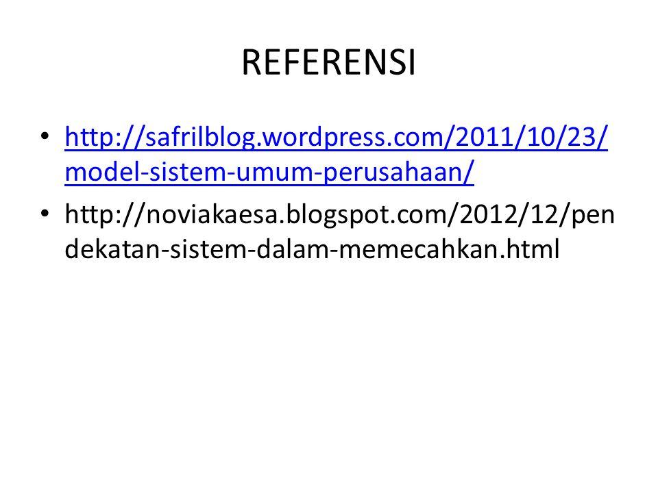 REFERENSI http://safrilblog.wordpress.com/2011/10/23/model-sistem-umum-perusahaan/