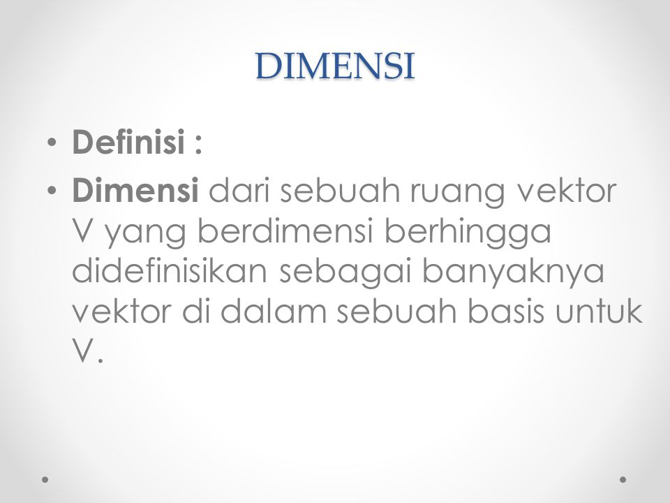 DIMENSI Definisi :