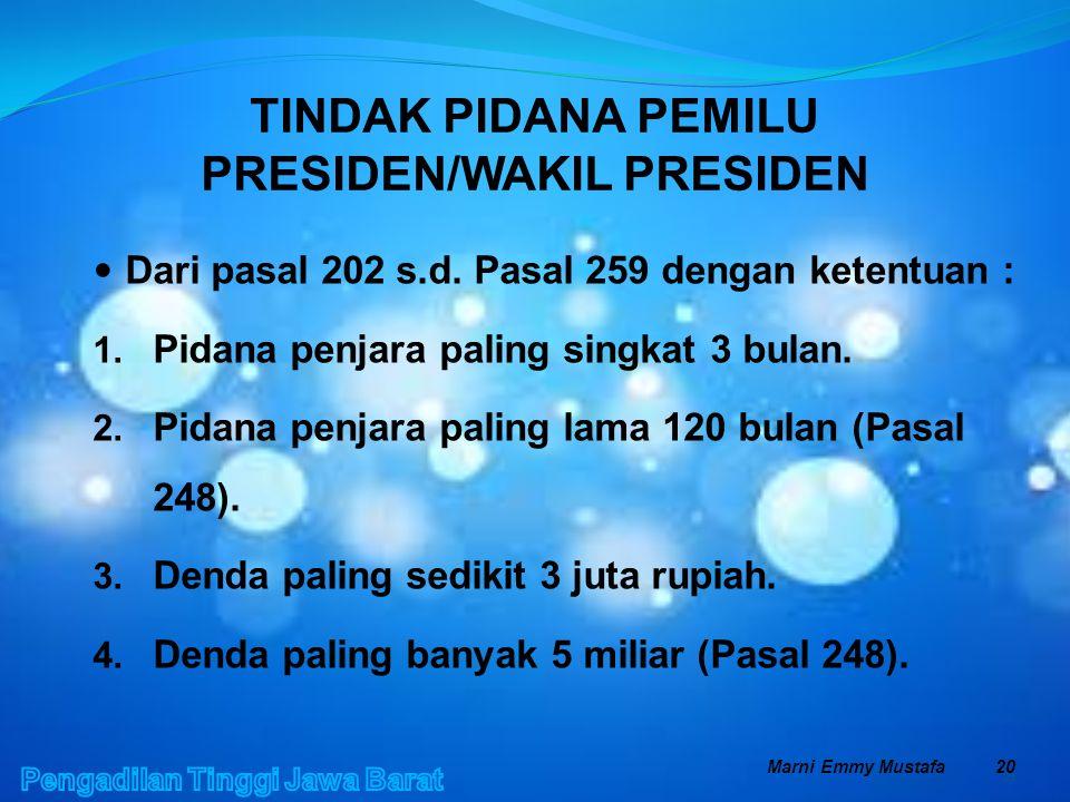 TINDAK PIDANA PEMILU PRESIDEN/WAKIL PRESIDEN