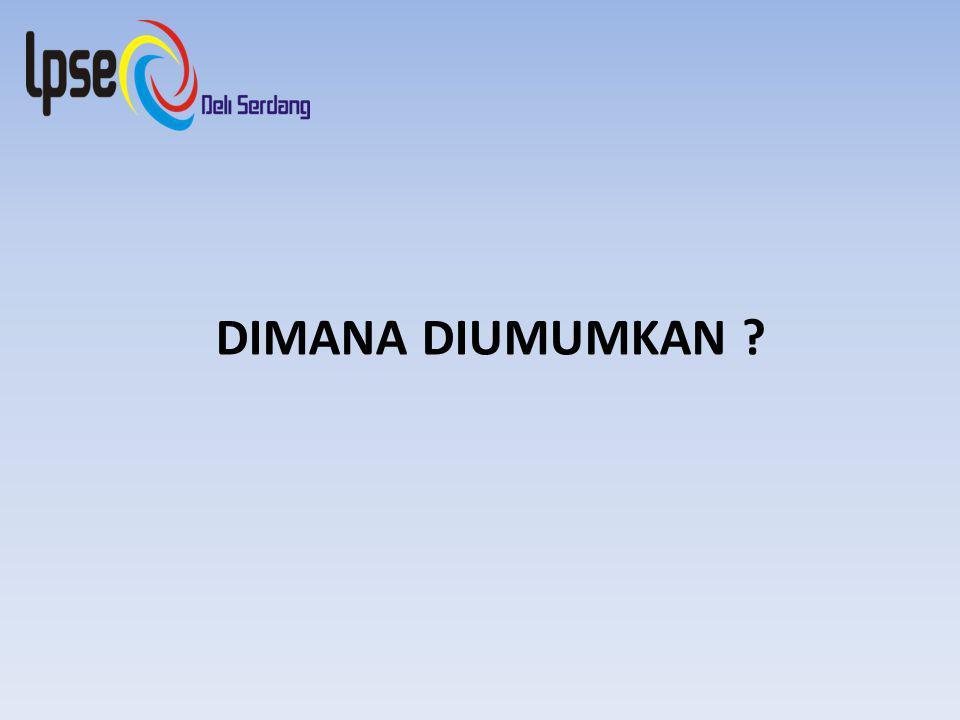 DIMANA DIUMUMKAN