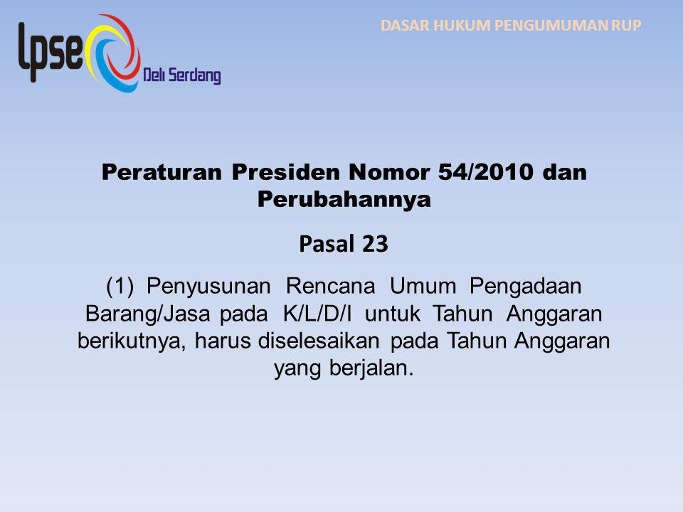 Peraturan Presiden Nomor 54/2010 dan Perubahannya