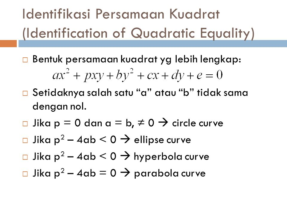 Identifikasi Persamaan Kuadrat (Identification of Quadratic Equality)