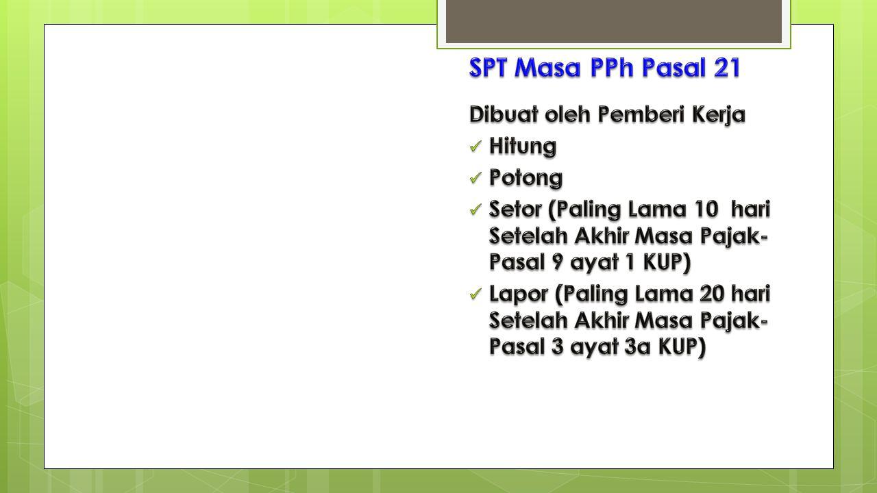 SPT Masa PPh Pasal 21 Dibuat oleh Pemberi Kerja Hitung Potong