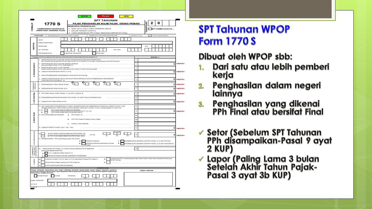 SPT Tahunan WPOP Form 1770 S Dibuat oleh WPOP sbb: