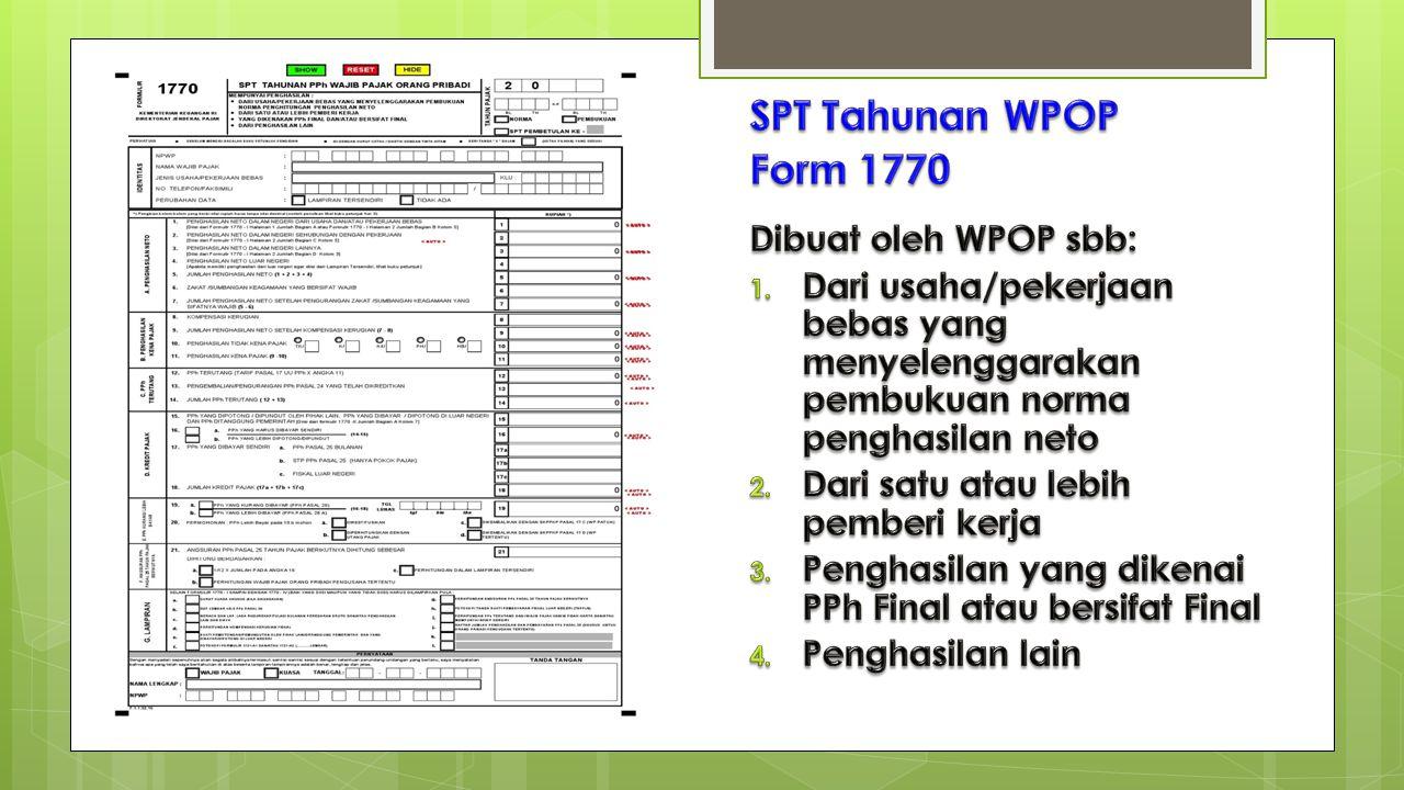 SPT Tahunan WPOP Form 1770 Dibuat oleh WPOP sbb: