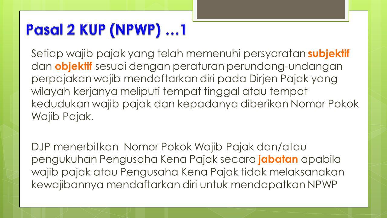 Pasal 2 KUP (NPWP) …1