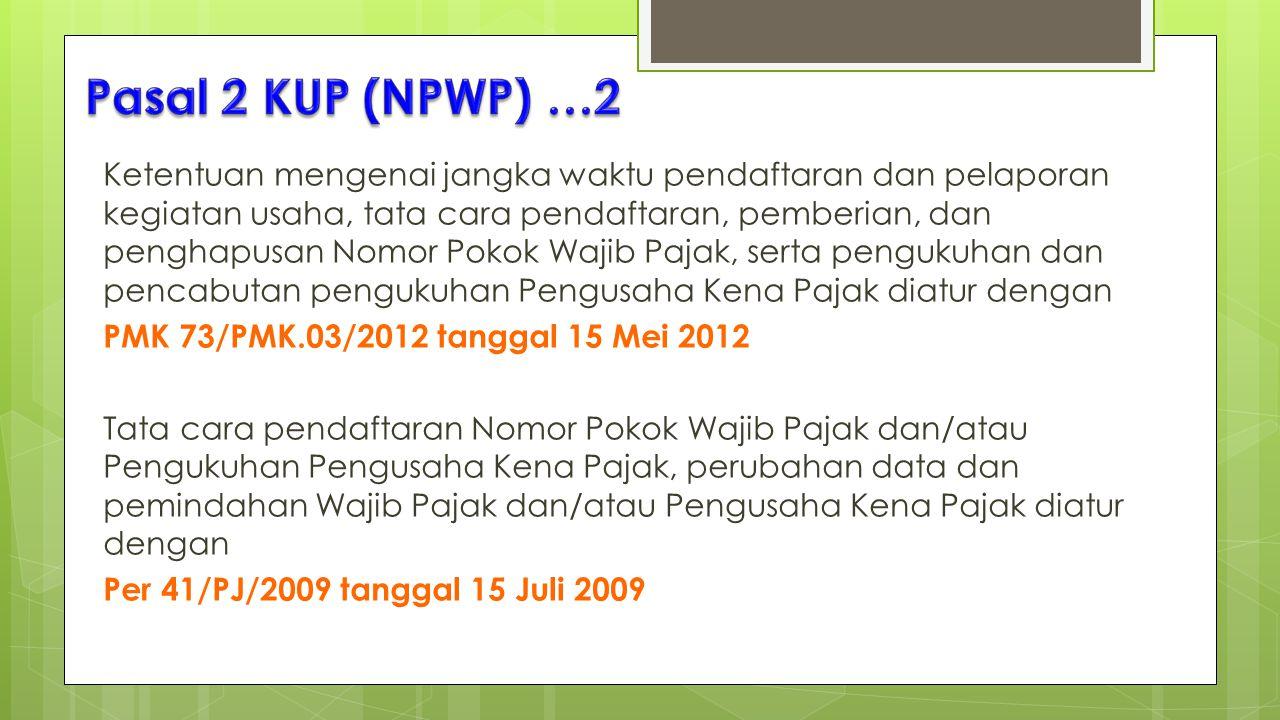 Pasal 2 KUP (NPWP) …2
