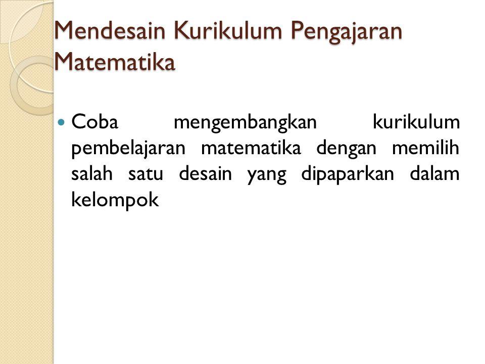 Mendesain Kurikulum Pengajaran Matematika