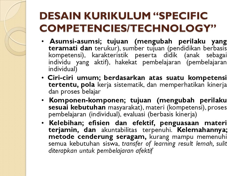 DESAIN KURIKULUM SPECIFIC COMPETENCIES/TECHNOLOGY