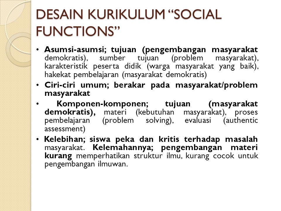 DESAIN KURIKULUM SOCIAL FUNCTIONS